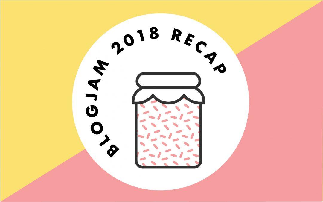 BlogJam 2018 Recap