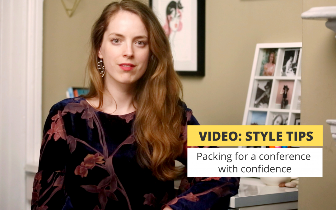 Video: packing for a confident conference look